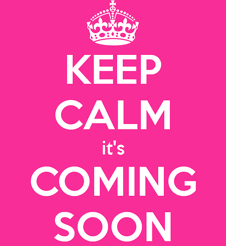 keep calm coming soon